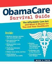 ObamaCare Survival Guide by Tate, Nick