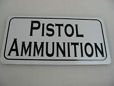 PISTOL AMMUNITION Sign Military Room Shop Machine Gun Club Tank Safe Collector