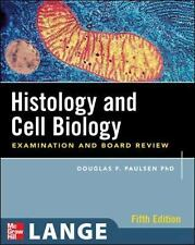 LANGE Basic Science: Histology and Cell Biology : Examination and Board...