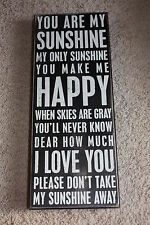 "Beautiful Primitives by Kathy 8"" x 20"" Wooden Box Sign ""You are my Sunshine..."""