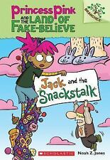 Jack and the Snackstalk: A Branches Book (Princess Pink and the Land o-ExLibrary