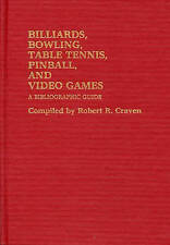 Billiards, Bowling, Table Tennis, Pinball, and Video Games: A-ExLibrary