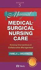 Manual of Medical-Surgical Nursing Care: Nursing Interventions and Collaborative