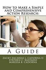 How to Make a Simple and Comprehensive Action Research: A Guide by Z L...