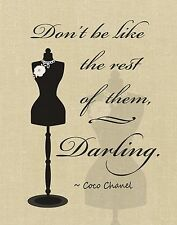 "Women's Beauty Fashion Art Print ""DONT BE LIKE THE REST OF THEM"" ~ Coco Chanel"