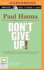 Don't Give Up! by Paul Hanna (2015, MP3 CD, Unabridged)