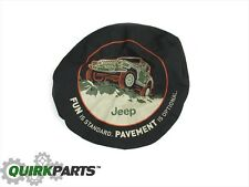 "1997-2016 Jeep Wrangler Tire Cover "" Fun Is Standard "" MOPAR GENUINE OEM NEW"