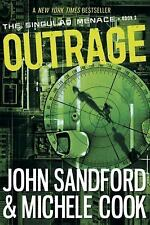The Singular Menace: Outrage Bk. 2 by John Sandford and Michele Cook (2016,...