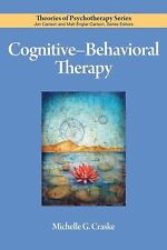 Cognitive-Behavioral Therapy by Michelle G. Craske (2009, Paperback)