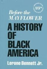 Before the Mayflower: A History of Black America; Sixth Revised Edition