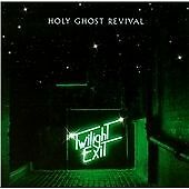 Holy Ghost Revival-Twilight Exit  CD NEW