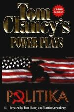 Power Plays: Politika 1 by Jerome Preisler and Tom Clancy (1997, Paperback)