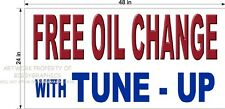2' X 4' VINYL BANNER FREE OIL CHANGE WITH TUNE UP  AUTO REPAIR SHOP