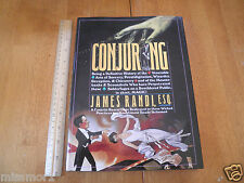 Conjuring James Randi Esq. 1st edition book 1992 HBDJ 314 pgs Magicians tricks