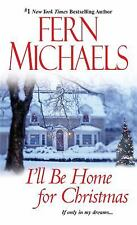 BUY 2 GET 1 FREE I'll Be Home for Christmas by Fern Michaels (2012, Paperback)