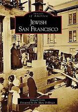 Jewish San Francisco   (CA)  (Images of America), Zerin Ph.D., Edward, Good Cond