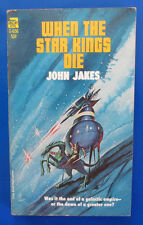 1967 WHEN THE STAR KINGS DIE by John Jakes Paperback Ace G-656 VG