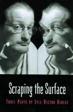 Scraping the Surface: Three Plays by Lyle Victor Albert (Prairie Play Series)