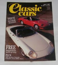 CLASSIC CARS MAGAZINE MAY 1987 - ALFA SPYDERS/PORSCHE/CISITALIA/FORD/BMW/CHEVY