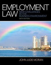 Employment Law: New Challenges in the Business Environment by John Jude Moran Ha