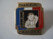 PINS RARE FRANCE ROMANIA ROUMANIE CHARLEVAL CRAIOVA LEAGANUL
