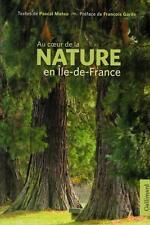 au coeur de la nature en Ile de France Mateo  Pascal Occasion Livre