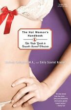 The Hot Woman's Handbook : The Cake Guide to Female Sexual Pleasure by Emily...