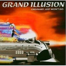 Grand Illusion Ordinary Just Won't Do CD NEW SEALED 2004