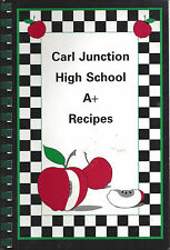 *CARL JUNCTION MO 1998 HIGH SCHOOL A+ RECIPES COOK BOOK *TEACHERS & STUDENTS