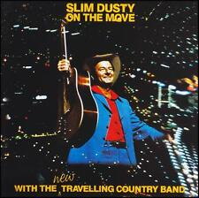 SLIM DUSTY - ON THE MOVE D/Rem CD ~ THE NEW TRAVELLING COUNTRY BAND 70's *NEW*