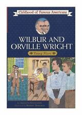 Wilbur and Orville Wright : Young Fliers by Augusta Stevenson (1986,...