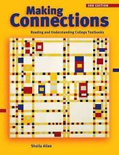 Making Connections: Reading and Understanding College Textbooks