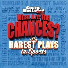 Sports Illustrated Kids What Are the Chances? The Odds of Everything in...