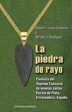 Coleccion Caniqui: La Piedra de Rayo by Roberto Luque Escalona and Alfredo...