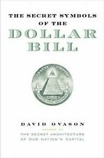 The Secret Symbols of the Dollar Bill Ovason, David Hardcover