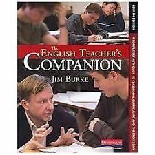 The English Teacher's Companion, Fourth Edition: A Completely New Guide to Class