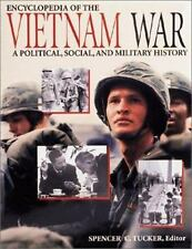 Encyclopedia of the Vietnam War: A Political, Social, & Military History, Tucker