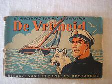 De Avonturen van het Zeilschip De Vrijheid Collectable book RARE in Dutch Langua