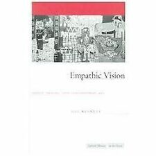 Cultural Memory in the Present: Empathic Vision : Affect, Trauma, and...