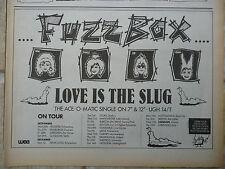 """FUZZBOX - LOVE IS THE SLUG 1986 UK TOUR DATES, N.M.E. ADVERT PICTURE 11"""" X 8"""""""
