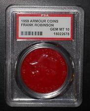 PSA 10 GEM MT 10 - Frank Robinson Red 1959 Armour Coins Cincinnati Reds RARE!!