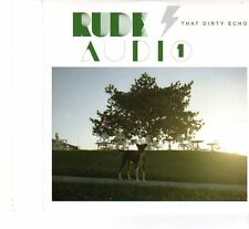 (FR851) Rude Audio, That Dirty Echo - CD