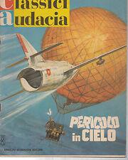 A5  CLASSICI AUDACIA N. 47 DEL 8/5/1967 - EDIT. MONDADORI
