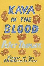 Kava in the Blood : A Personal and Political Memoir from the Heart of Fiji by...