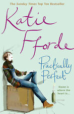 Practically Perfect, Katie Fforde, New