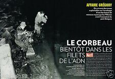 Coupure de Presse Clipping 2009 (8 pages) Affaire Gregory... Le Corbeau