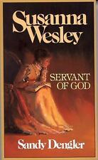 Preteen Biographies: Susanna Wesley : Servant of God by Sandy Dengler (1987,...