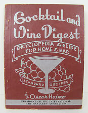 COCKTAIL WINE SPIRITS DIGEST 1946 RECIPES Drinks ILLUSTRATED Bartending GRAPES