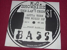 MC Showbizz & Lap 1 Crew:  Gotta Turn The Music Up  UK  NM   7""