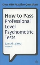 How to Pass Professional Level Psychometric Tests : Challenging Practice...